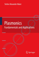 Plasmonics  Fundamentals And Applications : to confine and guide light...