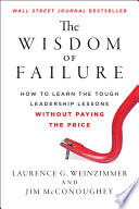 The Wisdom of Failure