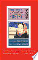 The Best American Poetry 2005 : series reflects the latest developments and represents...