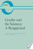 Goethe and the Sciences  A Reappraisal