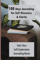 100 Days Journaling For Self Discovery Clarity
