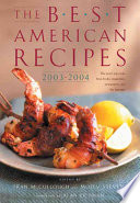 The Best American Recipes 2003 2004