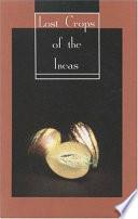 Lost Crops of the Incas