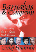 Barnabas & Company : actors and actresses who came...