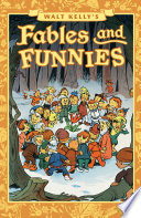 Walt Kelly s Fables and Funnies