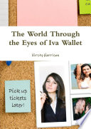 The World Through the Eyes of Iva Wallet