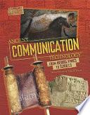 Ancient Communication Technology