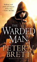 The Warded Man Who Well Up From The