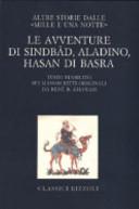 Le avventure di Sindb  d  Aladino  Hasan di Basra  Altre storie dalle   Mille e una notte