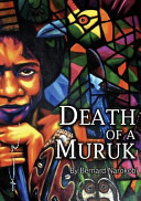 Death of a Muruk Plays That He Wrote Death Of