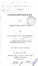 The correspondents  an original novel in a series of letters