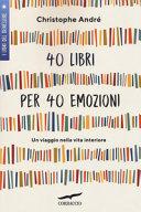 40 libri per 40 emozioni. Un viaggio nella vita interiore Book Cover