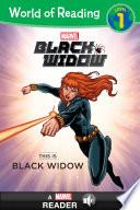 World of Reading Black Widow  This Is Black Widow Book PDF