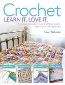 Learn It  Love It  Crochet