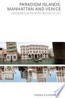Paradigm Islands Manhattan And Venice
