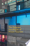 The Palgrave Handbook of Prison Tourism