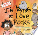 I m Trying to Love Rocks Book PDF