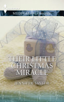Their Little Christmas Miracle : longed for never came along. anna pushed her...
