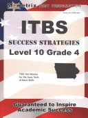 Itbs Success Strategies Level 10 Grade 4 Study Guide  Itbs Test Review for the Iowa Tests of Basic Skills