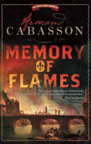 Memory of Flames / Armand Cabasson &#59; translated from the French by Isabel Reid.