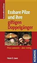 Essbare Pilze und ihre giftigen Doppelg  nger
