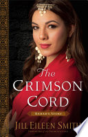 The Crimson Cord  Daughters of the Promised Land Book  1