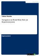 Navigation im World Wide Web als Hypertextsystem