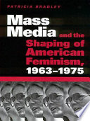 Mass Media in Shaping 2nd Wave Feminism