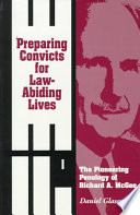 Preparing Convicts for Law Abiding Lives