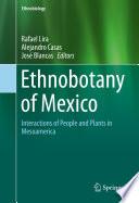Ethnobotany of Mexico