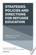 Strategies Policies And Directions For Refugee Education