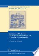 Aufsätze zur Musik- und Theatergeschichte Danzigs vom 17. bis zum 20. Jahrhundert