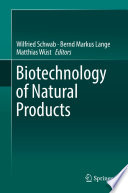 Biotechnology of Natural Products