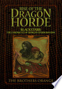Rise Of The Dragon Horde : a darkness that they can not comprehend. molloch...