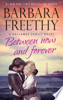 Between Now And Forever  Callaways  4