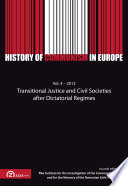 History of Communism in Europe  Vol  4   2013