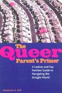 The Queer Parent s Primer