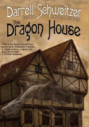 The Dragon House : thirteen-year-old (almost fourteen) and you don't quite...