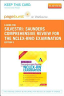 Saunders Comprehensive Review for the NCLEX RN Examination Pageburst Plus Evolve Access Code