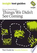 Things We Didn T See Coming