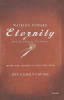Walking Toward Eternity Journal