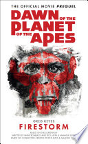 Dawn of the Planet of the Apes   Firestorm