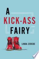 A Kick Ass Fairy
