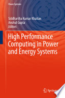 High Performance Computing In Power And Energy Systems