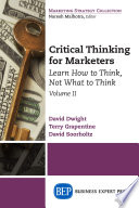 Critical Thinking for Marketers  Volume II