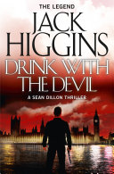 Drink with the Devil  Sean Dillon Series  Book 5