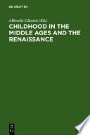 Childhood In The Middle Ages And The Renaissance : laid to rest and a fundamental...