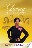 Living on Purpose Includes You God Knew The Day You Would
