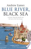 Blue River  Black Sea