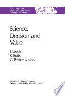 Science  Decision and Value